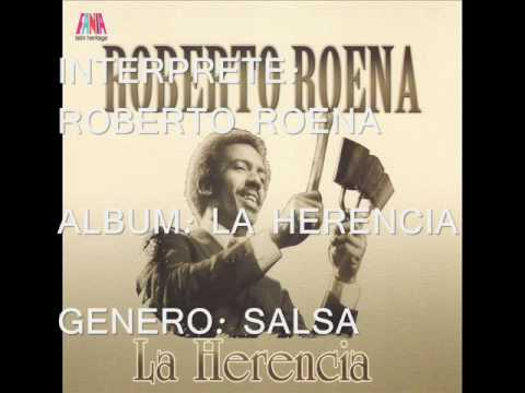 ROBERTO ROENA '' TRAICION '' SALSA