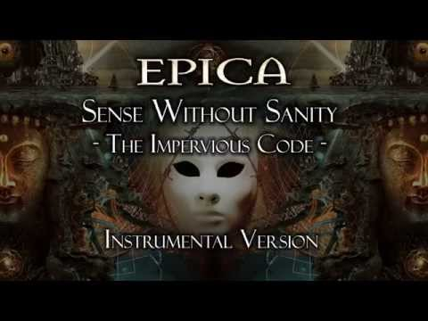 Epica - Sense Without Sanity - The Impervious Code - (Instrumental Version)