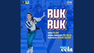 """Ruk Ruk Ruk (From""""Helicopter Eela"""")"""