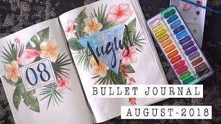 CREATIVE JOURNALING | AUGUST 2018 JOURNAL SET-UP | ANN LE