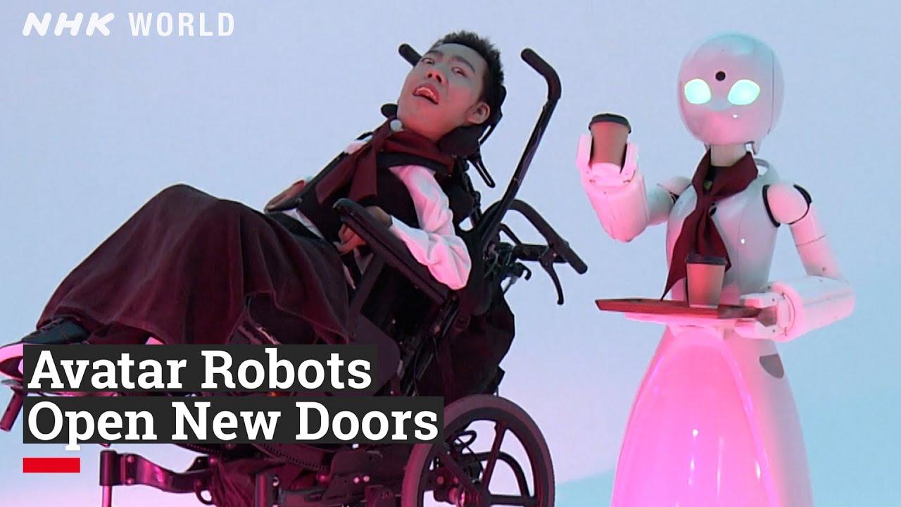 Photo of Avatar Robots Open New Doors – video