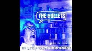 The Bullets (Full Album)(Silver Sun)