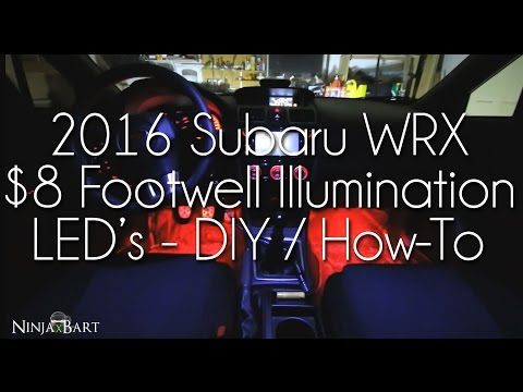 DIY $8 Custom Footwell Courtesy LED's - 2016 Subaru WRX