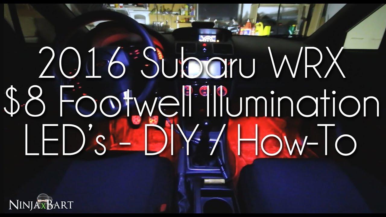 Diy 8 Custom Footwell Courtesy Leds 2016 Subaru Wrx Youtube Https Wwwozniumcom Images Wiringdiagrams Leddimmer