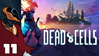 Let's Play Dead Cells - PC Gameplay Part 11 - Glass Cannon