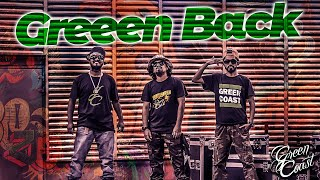 Official Music Video   #GreenBack (Explicit) By Green Coast