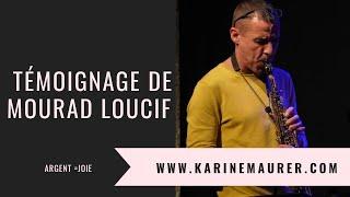Témoignage de Mourad Loucif