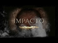 IMPACTO - PELICULA DOCUMENTAL CRISTIANA