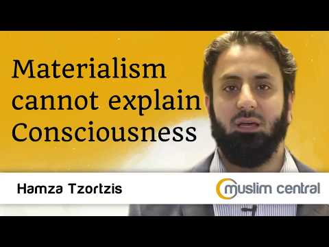Materialism cannot explain consciousness - Hamza Tzortzis