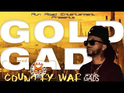 Gold Gad - Country War [Mac 11 Riddim] November 2017