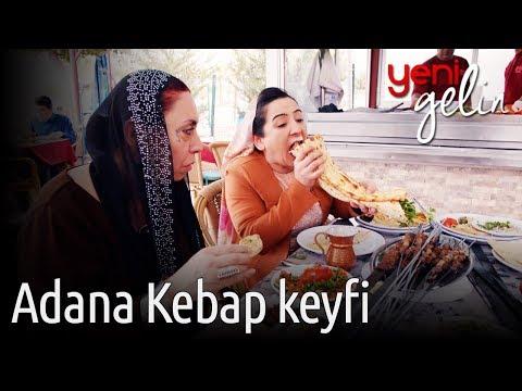 Yeni Gelin - Adana Kebap Keyfi
