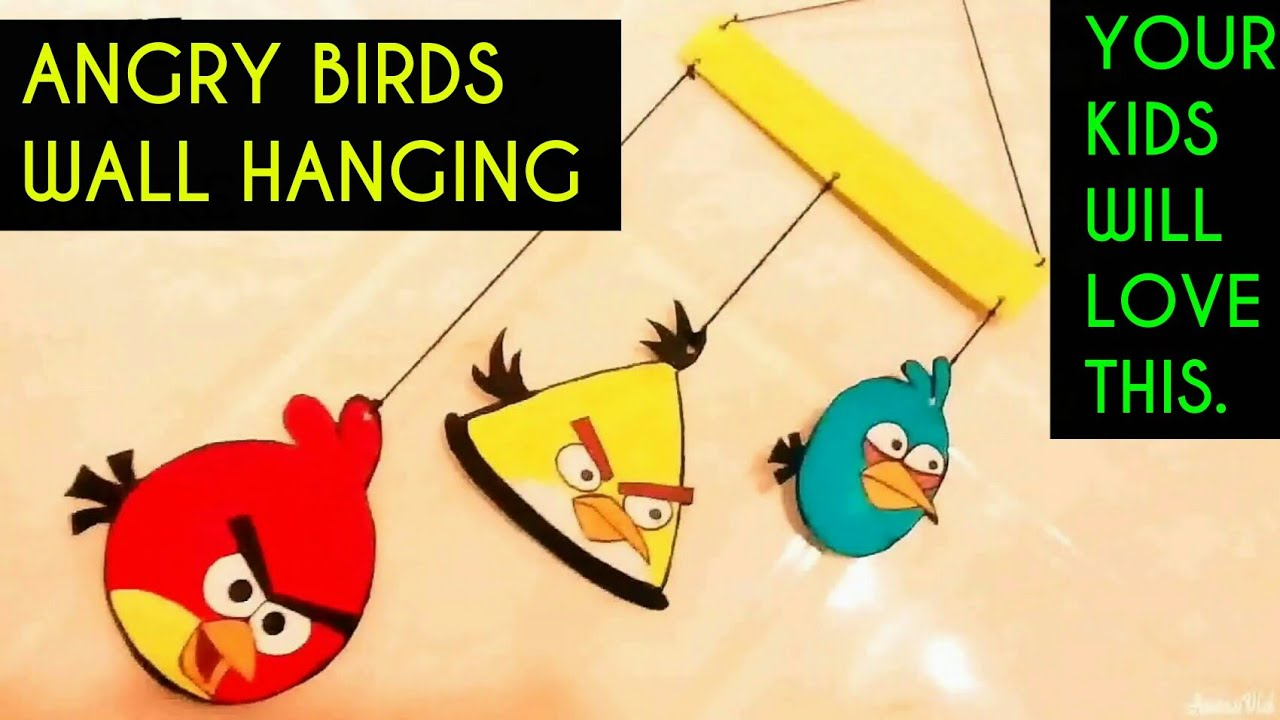 WALL HANGING ANGRY BIRDS DIY | Wall hanging for kids ! Room Decor ...