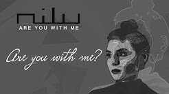 nilu - Are You With Me (OFFICIAL LYRIC VIDEO)