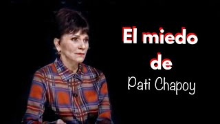 El miedo de Pati Chapoy