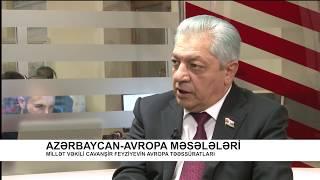 Real İntervyu - Azərbaycan-Avropa məsələləri