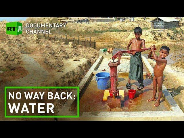 No Way Back: Water | RT Documentary