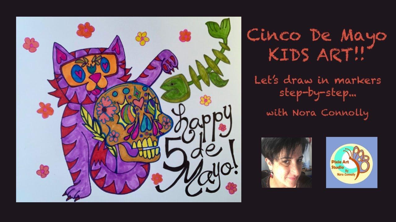 Kids Art - Cinco de Mayo! - Let's make art step-by-step!