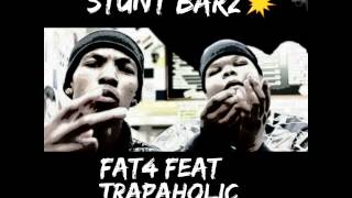 fat foe ft Trapaholic-T - Stunt Barz