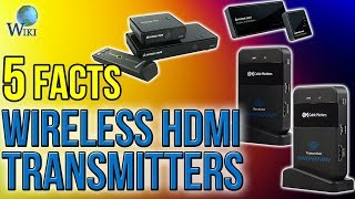 Wireless HDMI Transmitters: 5 Fast Facts
