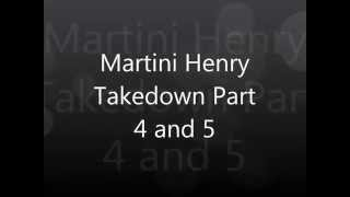 Martini Henry Takedown And Cleaning Part 4 And 5