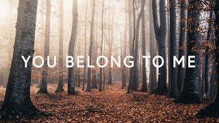 You Belong To Me ~ Mark & Sarah Tillman (Lyrics)