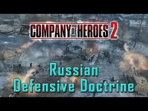 Company of Heroes 2: Russian Defensive Doctrine (Live Commentary)