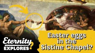 Easter eggs in the Sistine Chapel? Renaissance artist Michaelangelo's artwork explored