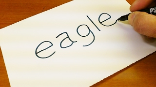 How to turn words EAGLE into a Cartoon -  Let