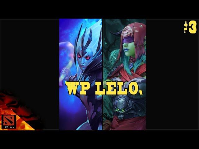 WellPlay Lelo - Dota 2 - Gameplay - Maen bareng plen Lelochezz #3