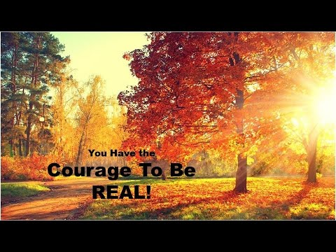 You have the Courage to Be Real with Dr. Susan Austin