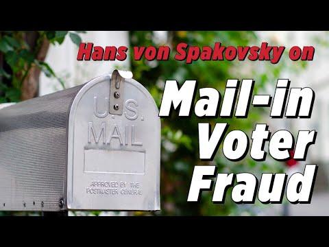 Vote-by-Mail Makes Fraud And Errors Worse: Hans Von Spakovsky