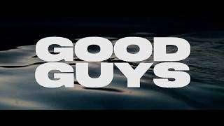 LANY - good guys (Official Lyric Video)