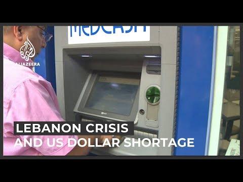 US Dollar Shortage And Lebanon's Economic Crisis