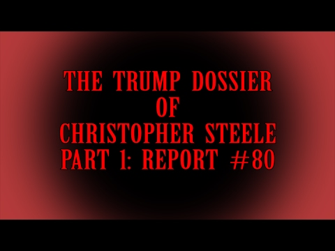 THE TRUMP DOSSIER, PART 1
