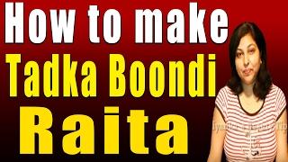Tadka Boondi Raita (Raita of Chickpea Flour Balls) Thumbnail