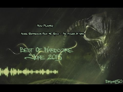 Best of Hardcore June 2015 Mixed By Bryan1500