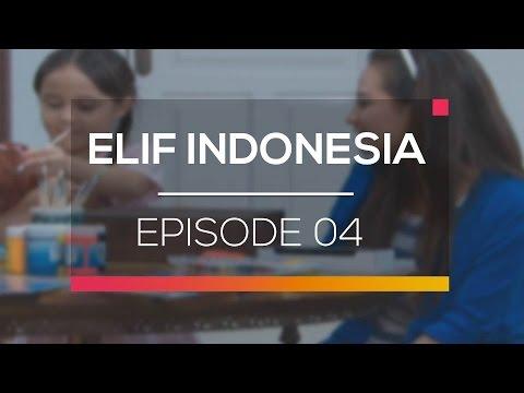 Elif Indonesia - Episode 04