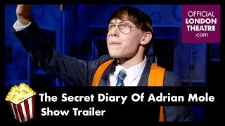 The Secret Diary of Adrian Mole Aged 13¾ - The Musical Trailer