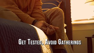Get Tested, Avoid Large Gatherings