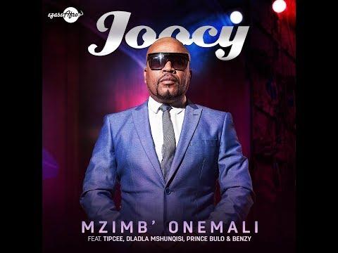 "Joocy ft Dladla Mshunqisi Tipcee Benzy ""Mzimba Onemali""Official Music Video"