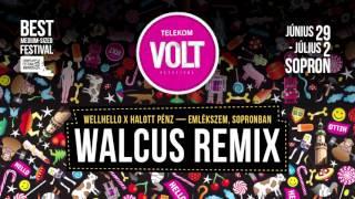 WELLHELLO x Halott Pénz - Emlékszem, Sopronban (Walcus Remix) | NYERTES REMIX