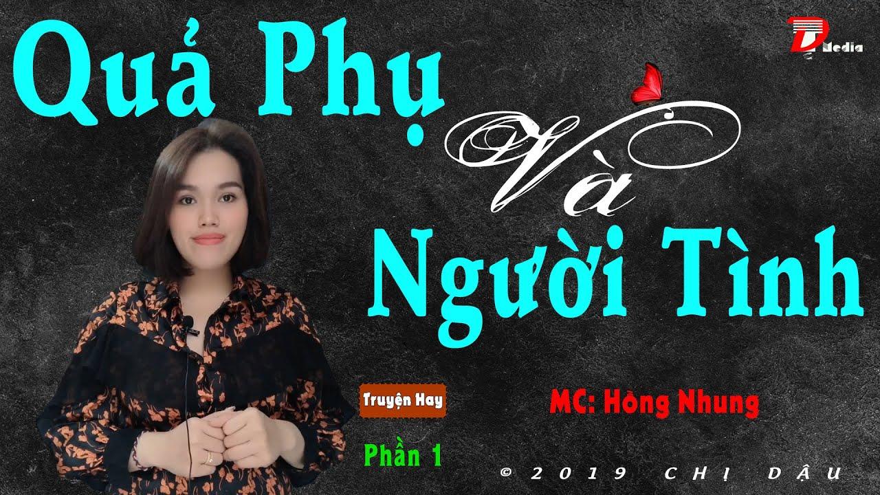 [Cực Hay] Quả phụ và người tình P1 – Bí mật khủng khiếp –  Truyện tâm lí xã hội, Mc Hồng Nhung