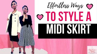 Effortless Ways To Style A Midi Skirt