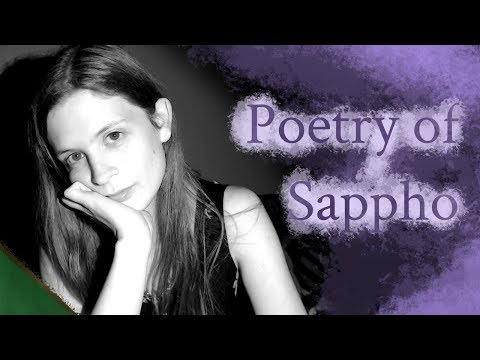 Lily reads poetry - Sappho (soft spoken)