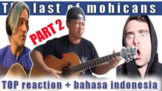 Alip ba ta reaction The last of the mohicans ( Bahasa indonesia Part 2 )