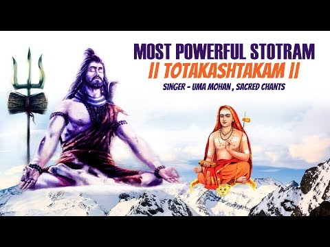 Totakashtakam | Most Popular Song of Lord Shiva Stotram | Uma Mohan, Sacred Chants for Stress Relief