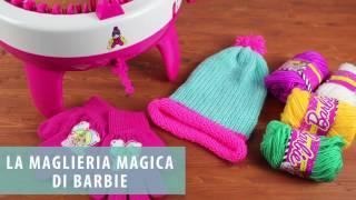 Ho provato la MAGLIERIA Magica di Barbie