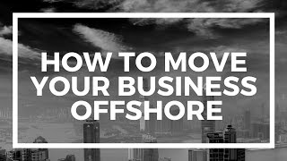 Moving your online business offshore - Andrew Henderson on eCommerce Fuel Podcast