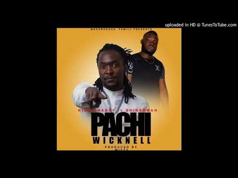 King shaddy feat  Shinsoman   Pachi Wicknell December 2017