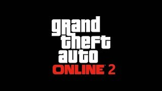 GTA Online 2 - Announcement Trailer [GTA Vl]